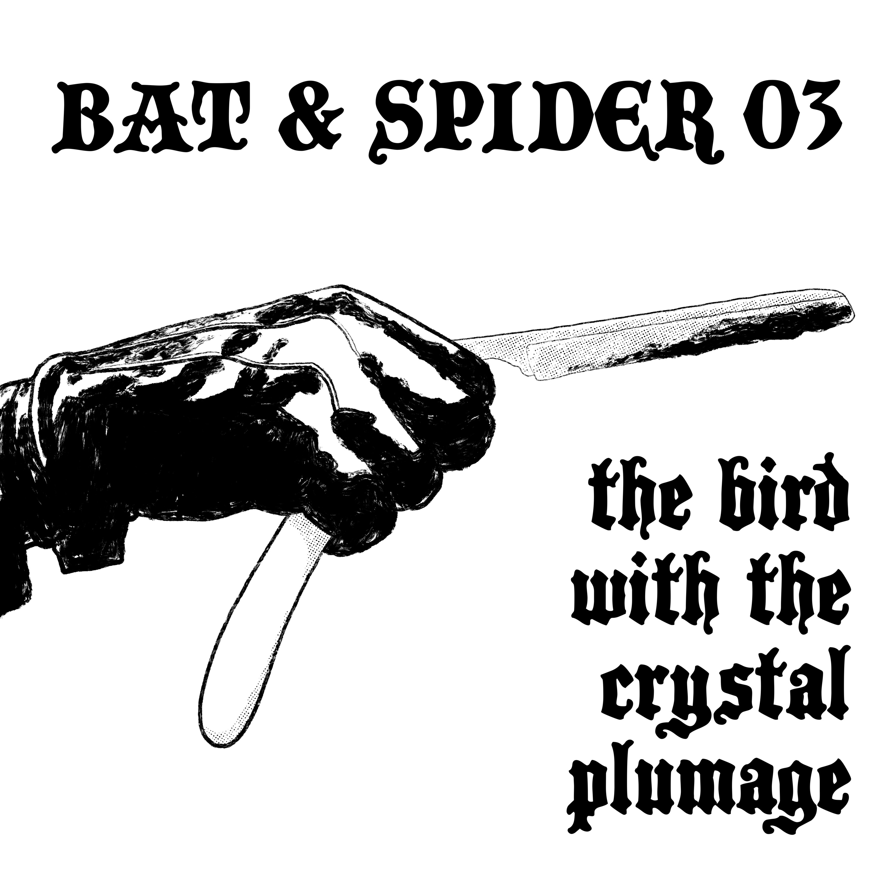 03 THE BIRD WITH THE CRYSTAL PLUMAGE