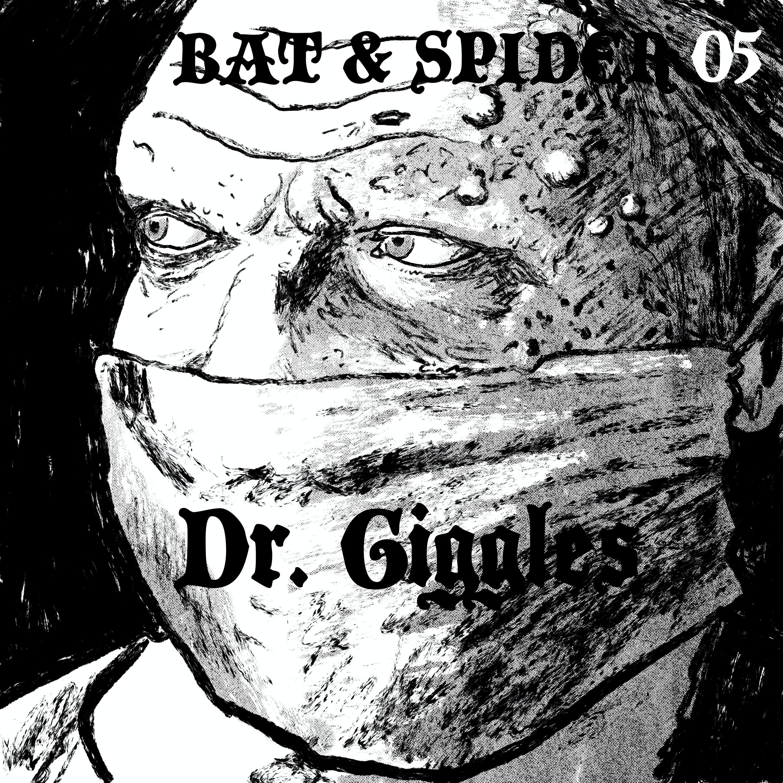 05 DR. GIGGLES