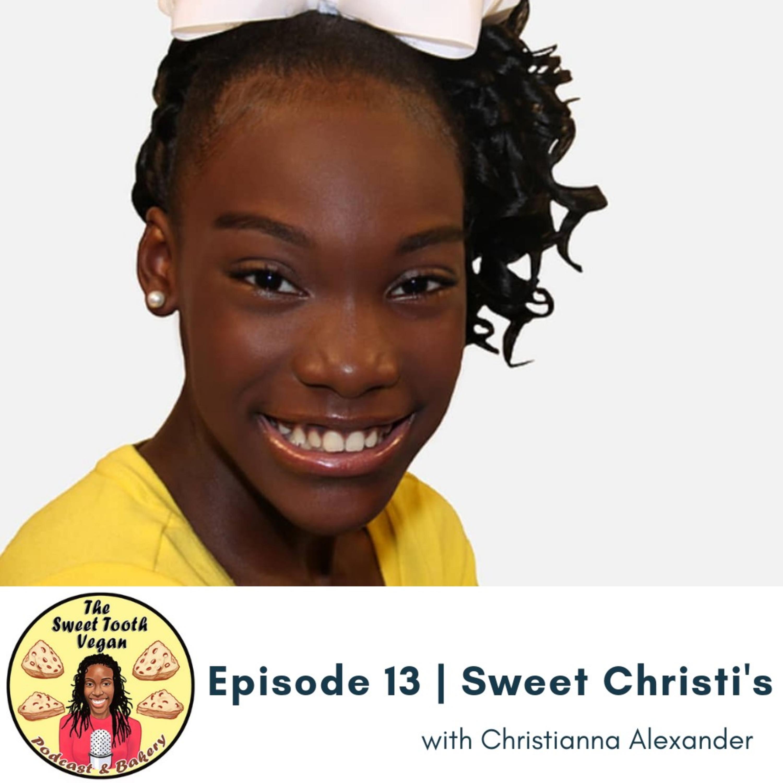 Episode 13 - Sweet Christi's