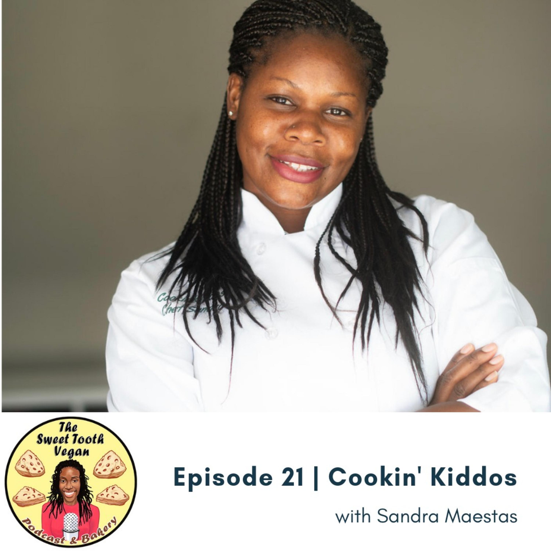 Episode 21 - Cookin' Kiddos