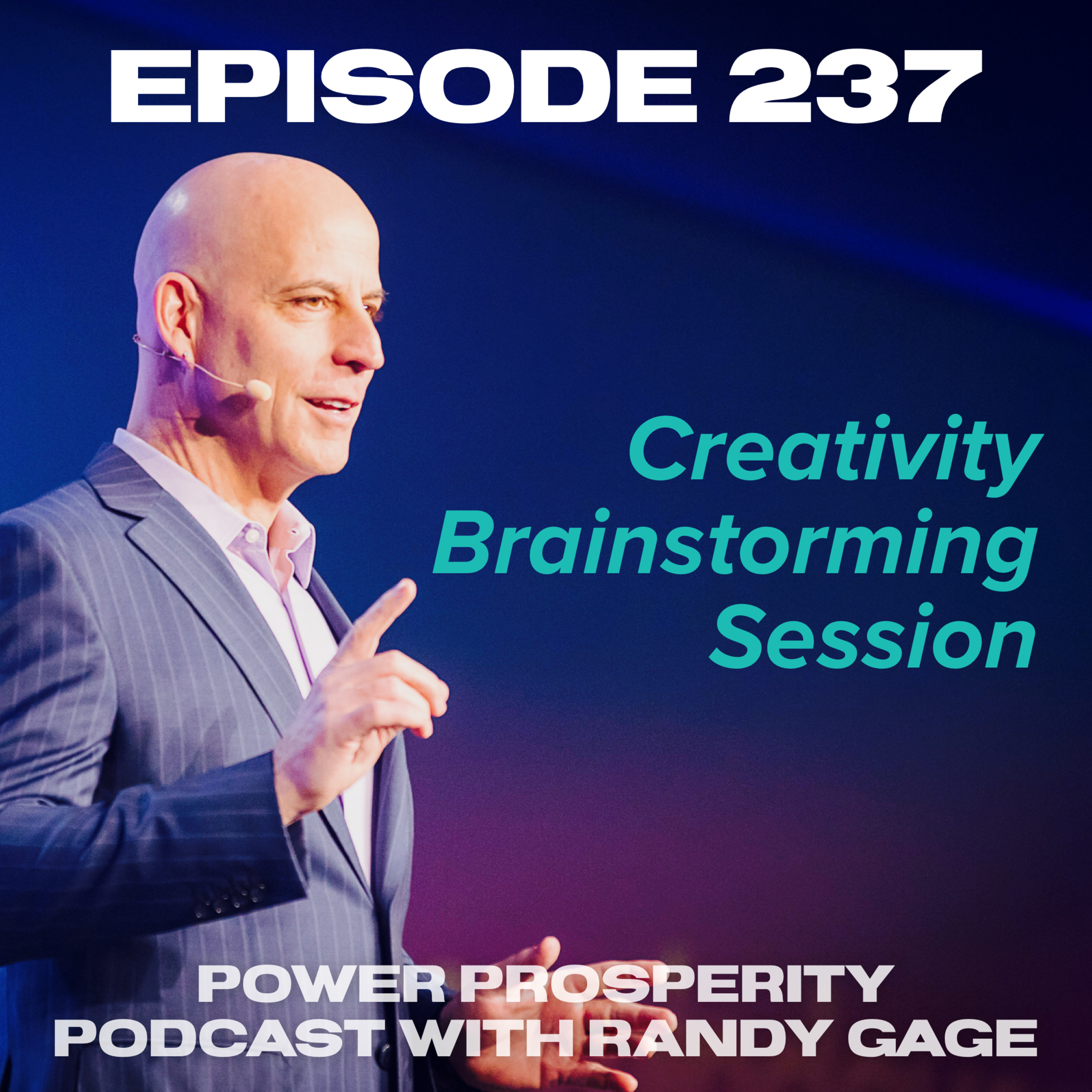 Episode 237: Creativity Brainstorming Session (Podcast Exclusive)