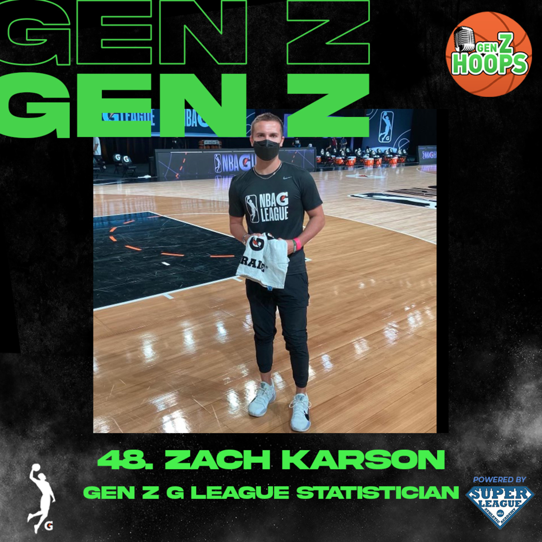 48. Zach Karson - Gen Z G League Statistician