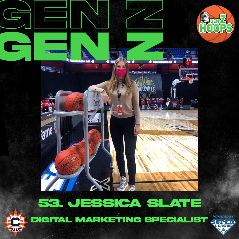 53. Jessica Slate - Digital Marketing Specialist