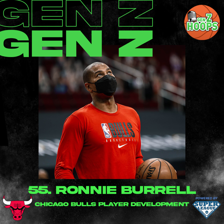 55. Ronnie Burrell - Chicago Bulls Player Development