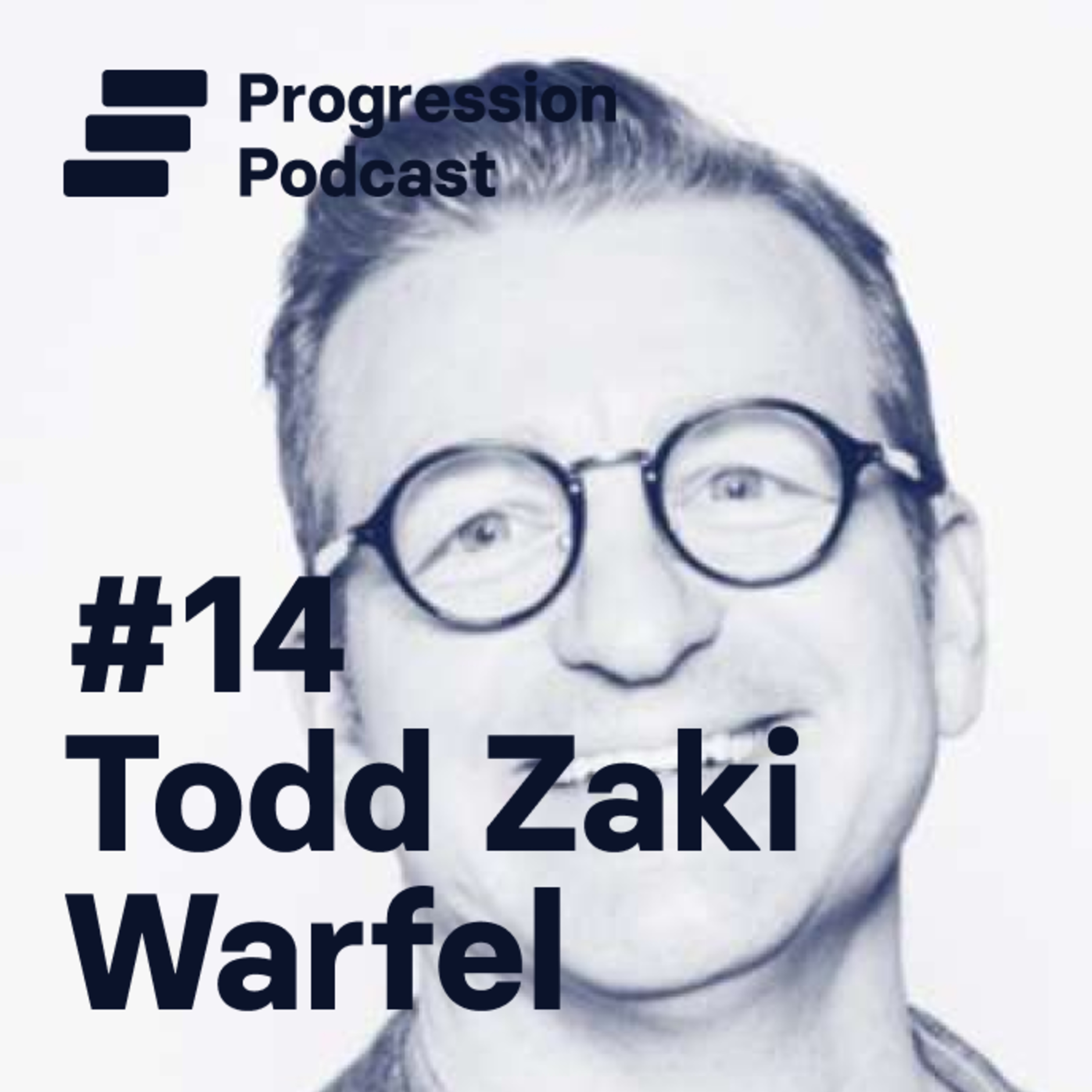 #14: Todd Zaki Warfel (Leadership coach, Design Career Index report) on frameworks and job satisfaction