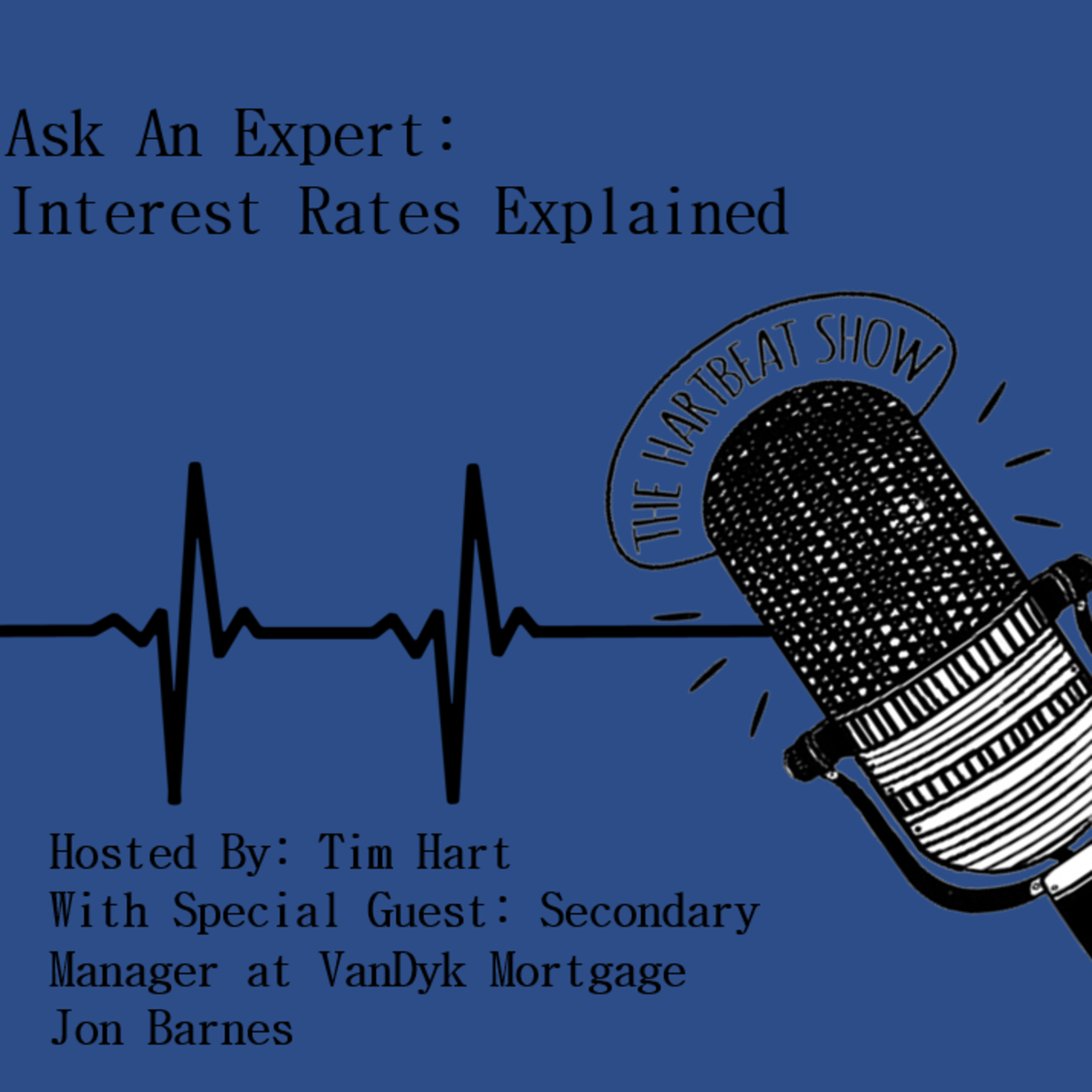 Ep #42 Ask An Expert: Interest Rates Explained