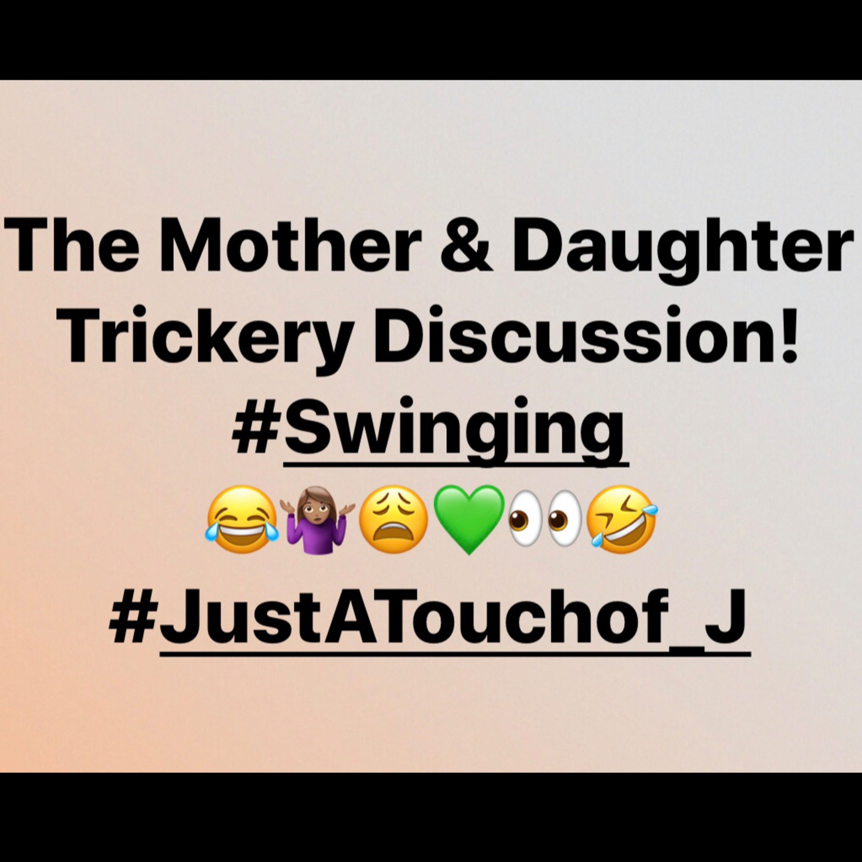 The Mother & Daughter Trickery Discussion! 😂🤷🏽♀️😩💚👀🤣 #Swinging 🤭👌🏾