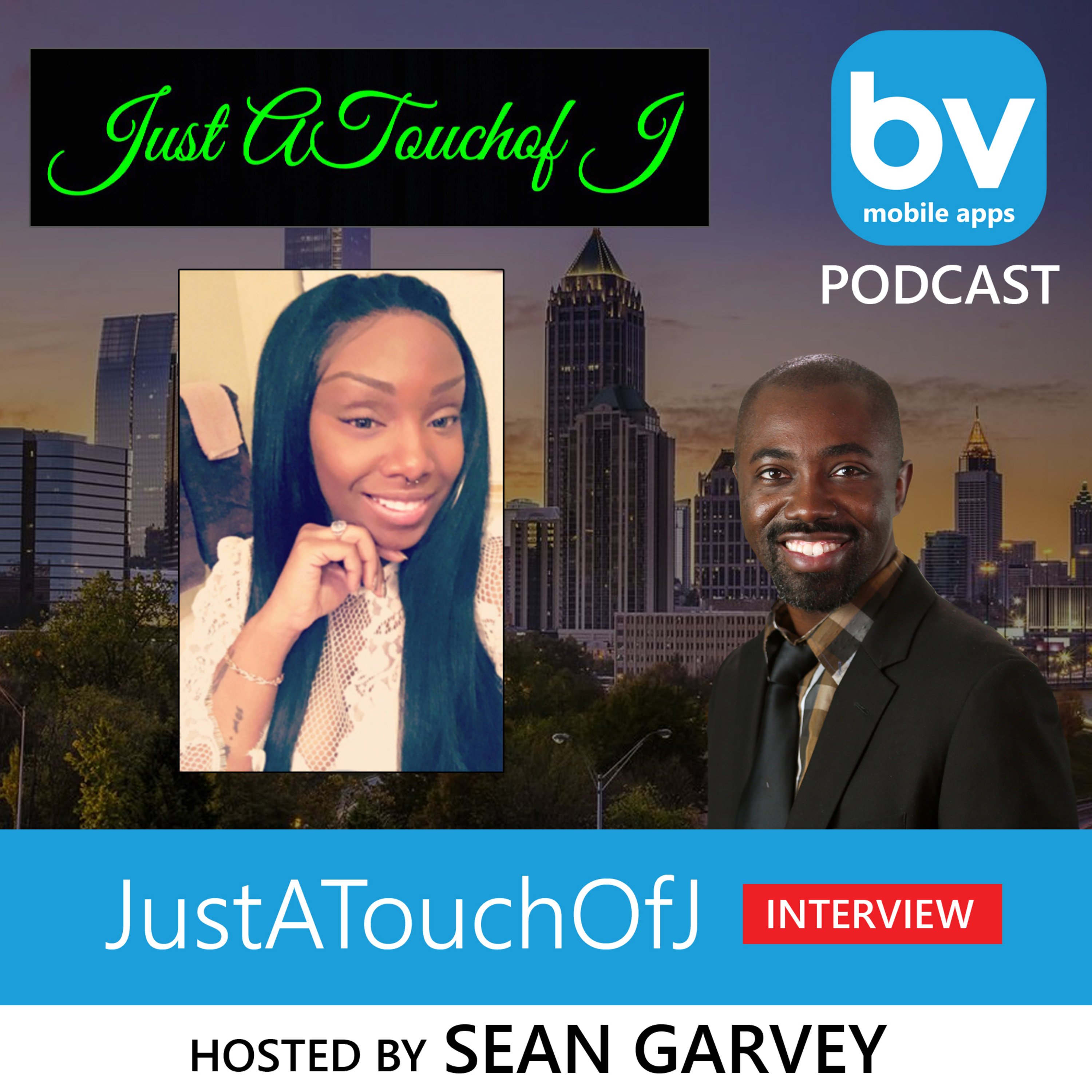 Listen to the JustATouchofJ (Interview) Hosted by Sean Garvey 👉🏾 Blackvibes.com & BVMobile 🙏🏾💚