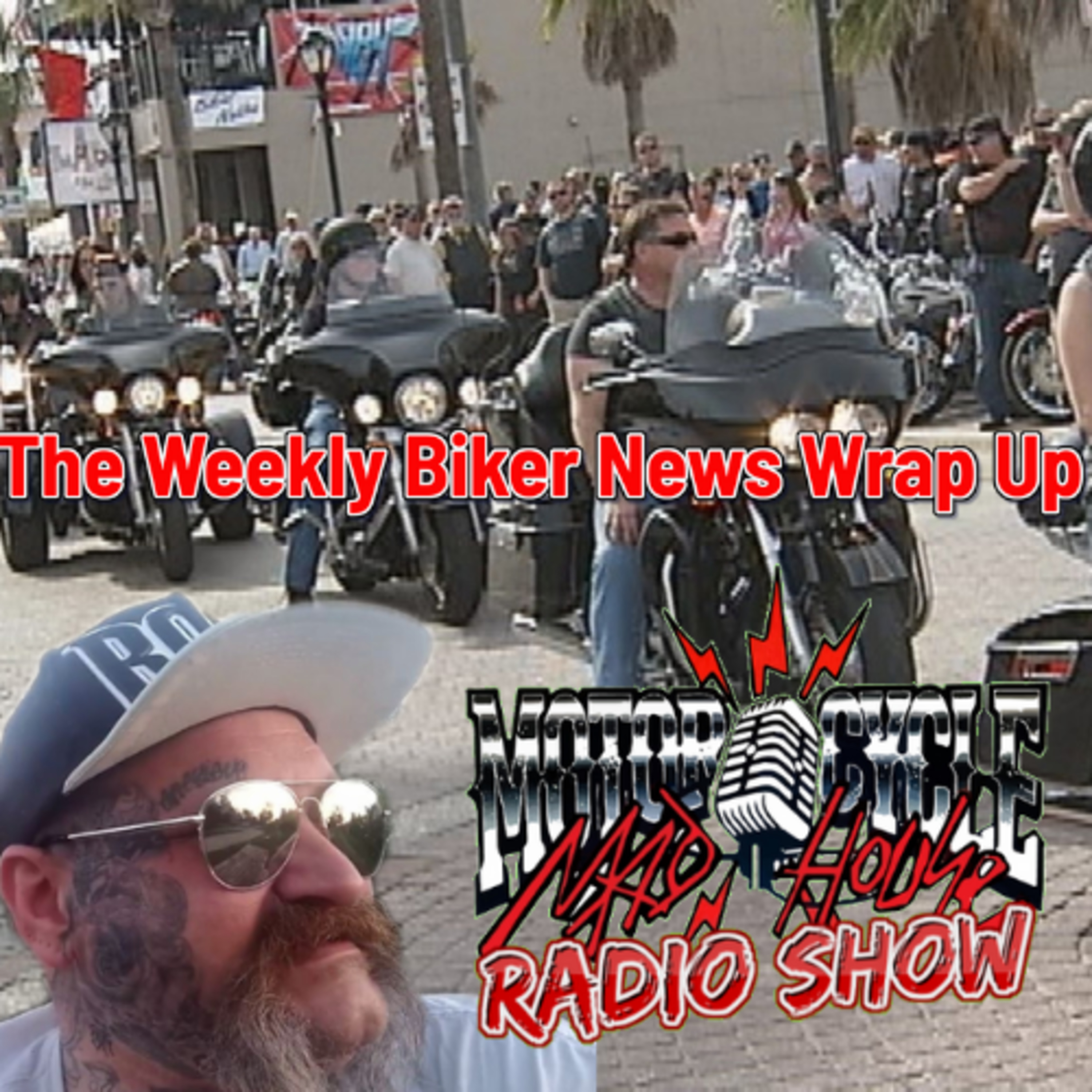 Episode 1 Premiere of The Weekly Biker News Wrap Up Motorcycle Club issues, Independent Biker Issues there is always something for everyone