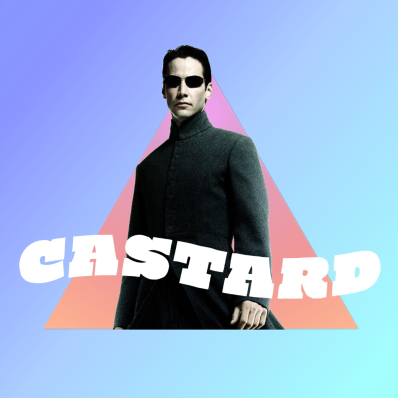 Castard: The Matrix Rebooted