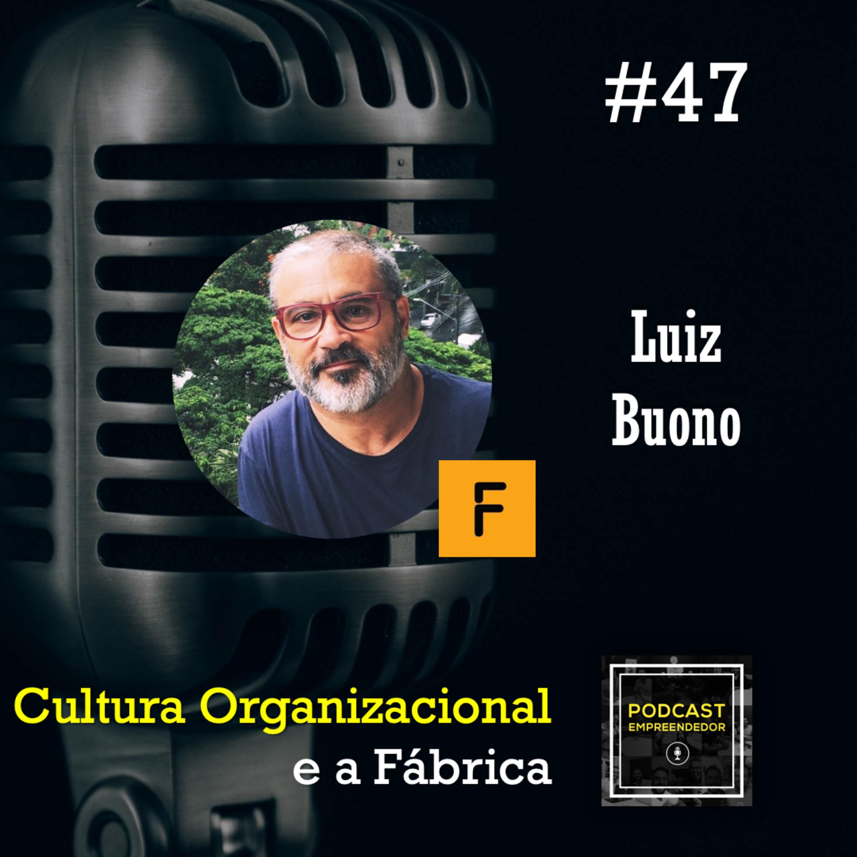 Cultura Organizacional e a Fábrica
