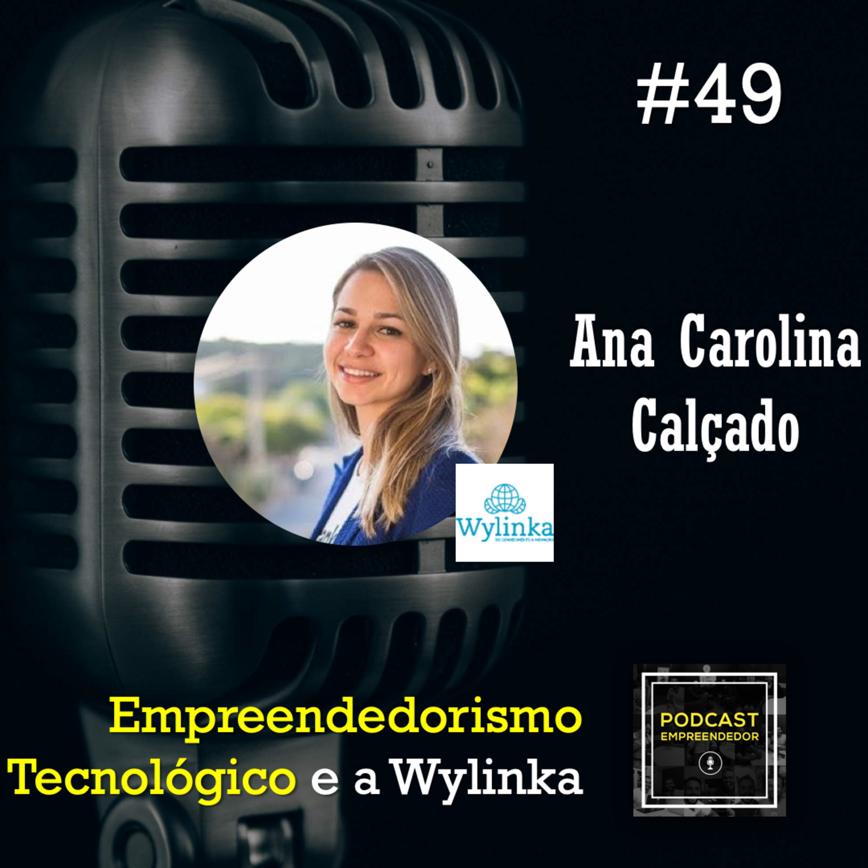 Empreendedorismo Tecnológico e a Wylinka