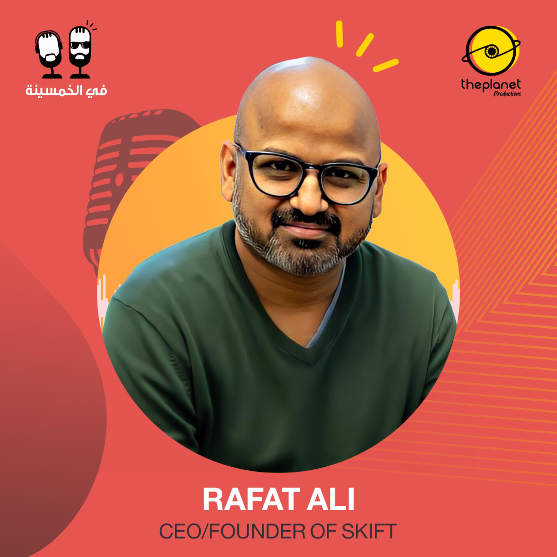 #31 - Rafat Ali