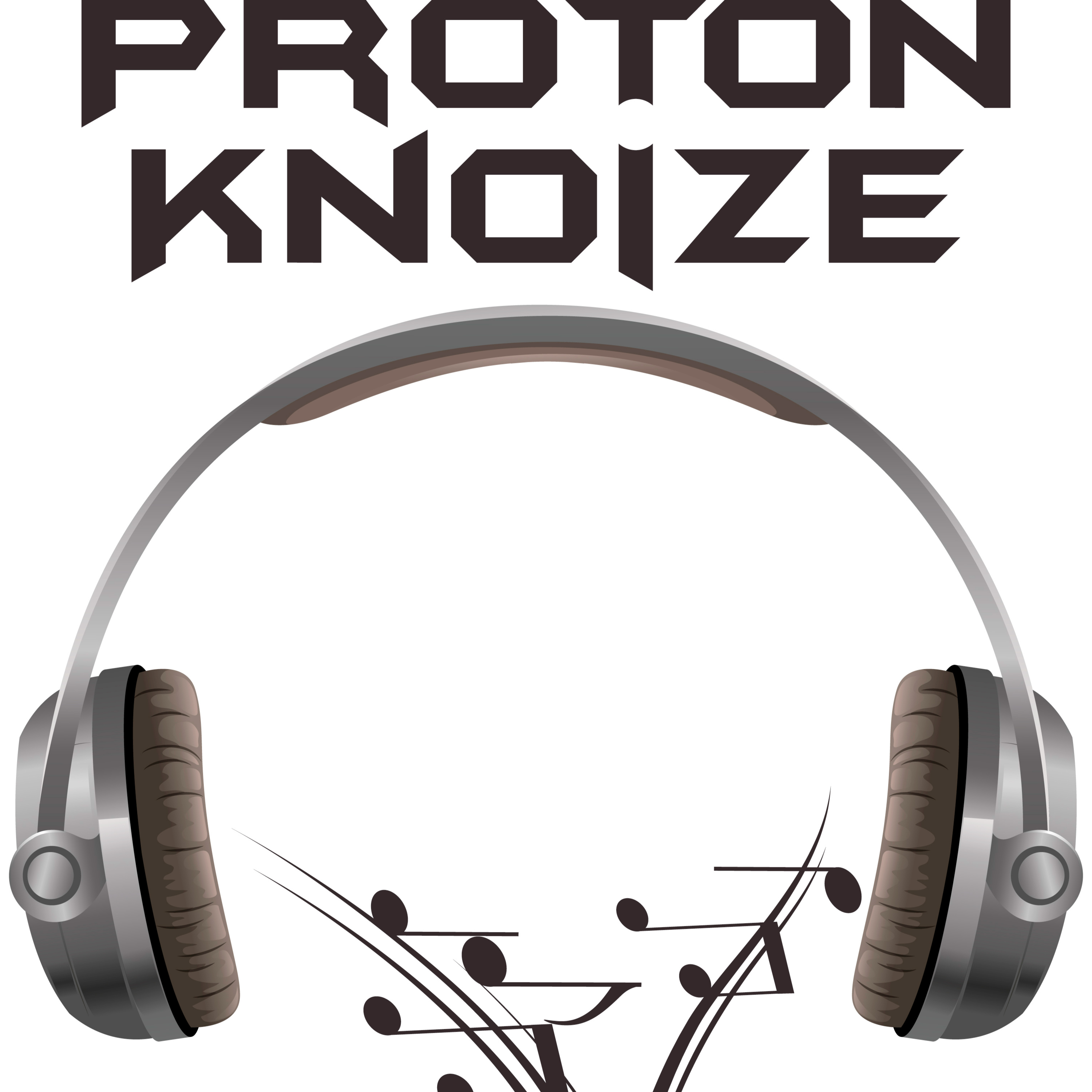 Proton Knoize w/special guest TUKE (7-6-19)