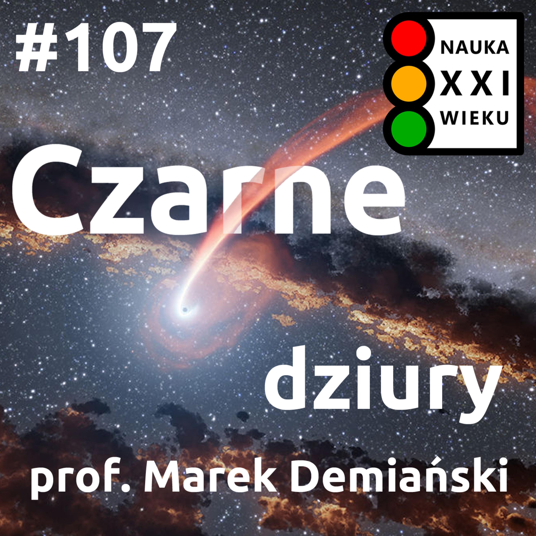 #107 - Czarne dziury