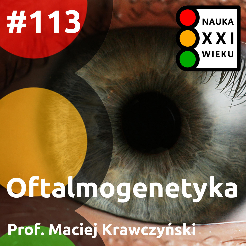 #113 - Oftalmogenetyka