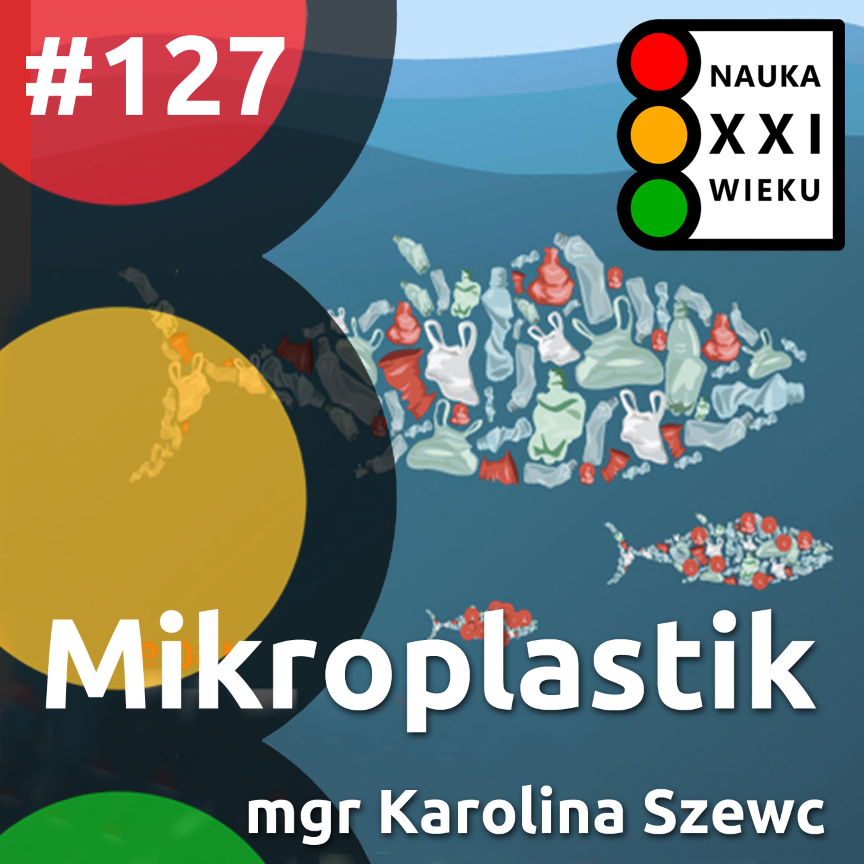 #127 - Mikroplastik