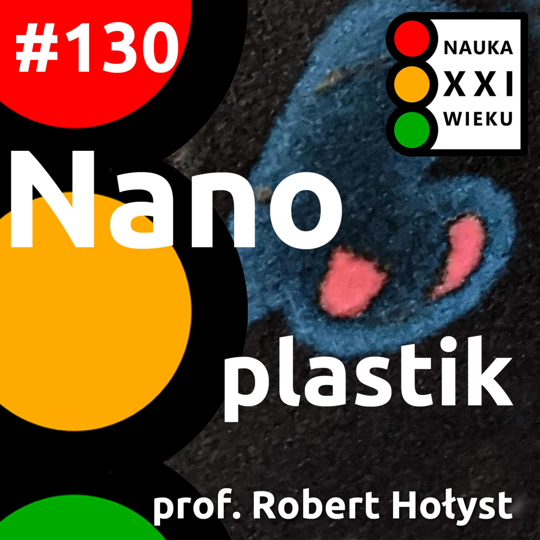 #130 - Nanoplastik