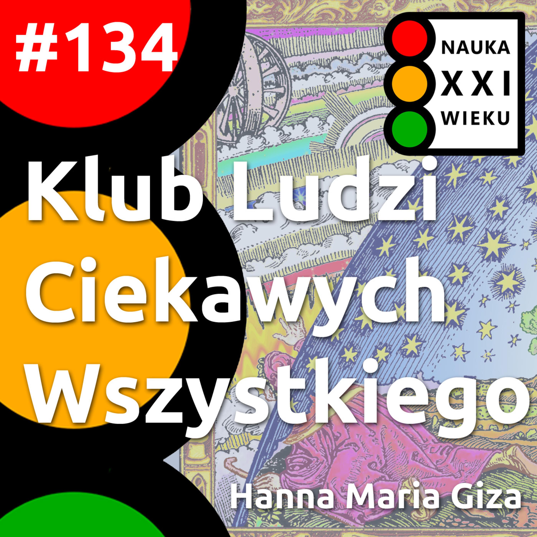 #134 - Klub Ludzi Ciekawych Wszystkiego