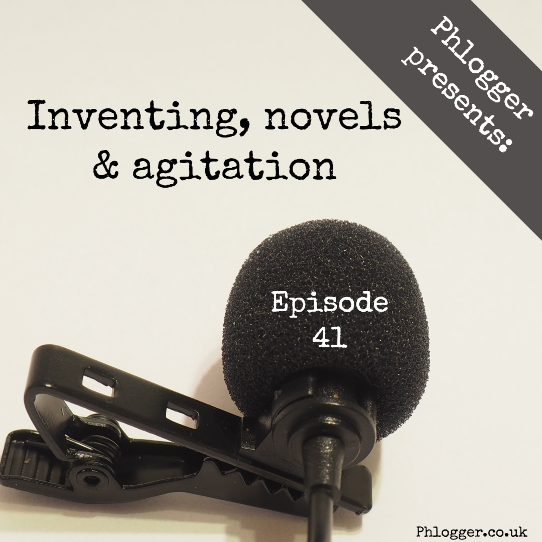Inventing, novels and agitation