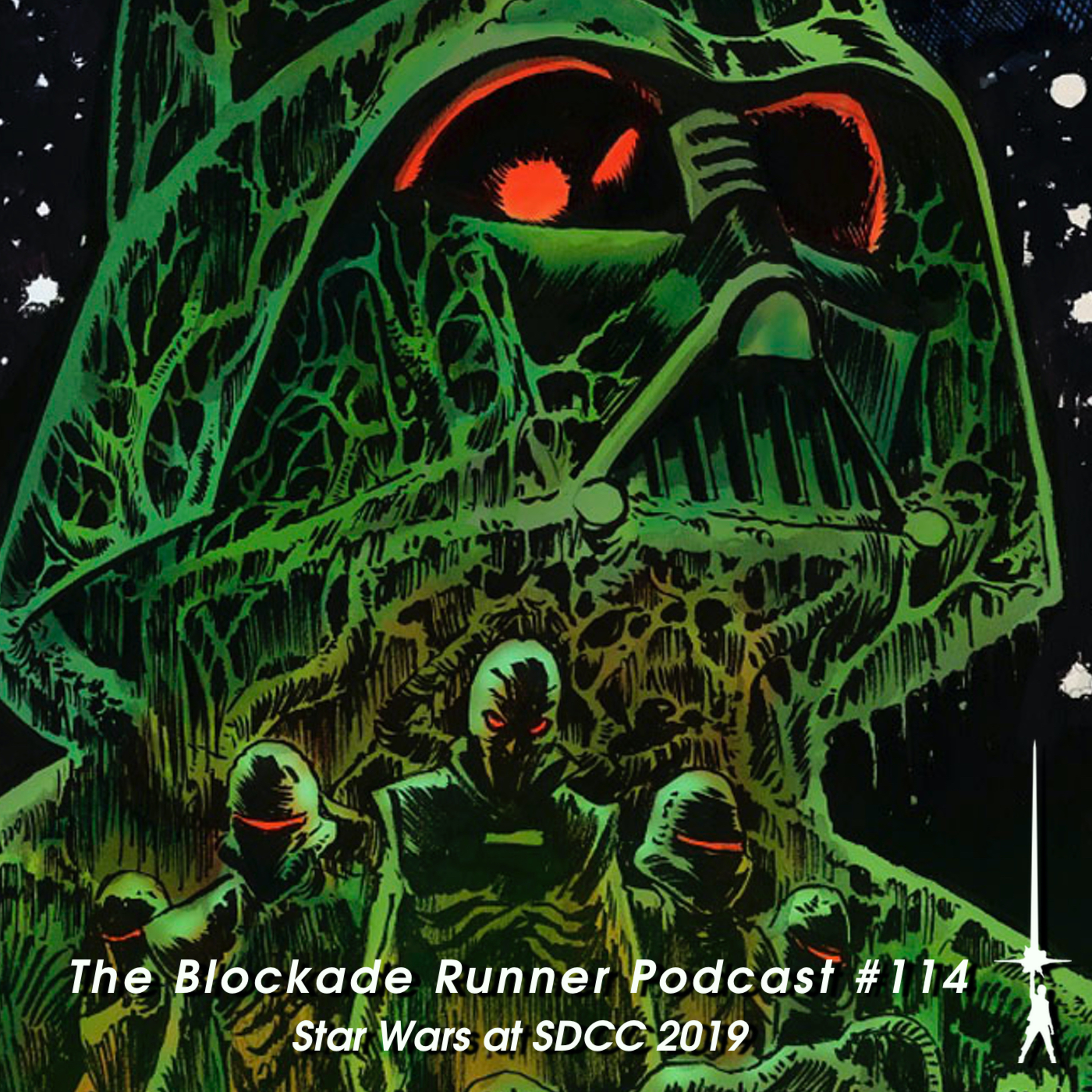 Star Wars at SDCC 2019 - The Blockade Runner Podcast #114