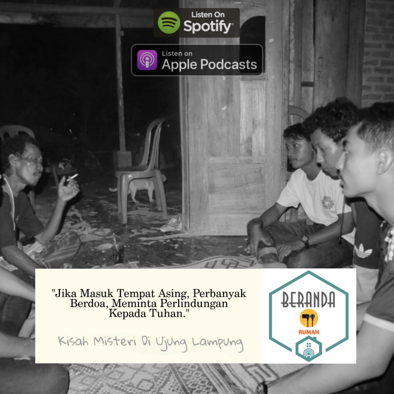Kisah Mistis Di Ujung Lampung