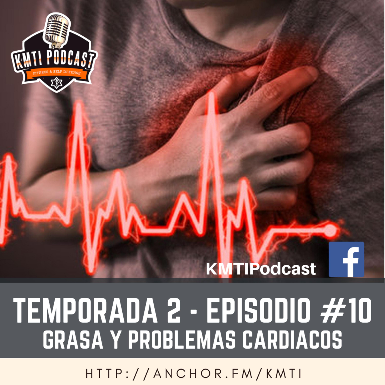 T2 - Episodio #10 - Grasa y problemas cardíacos
