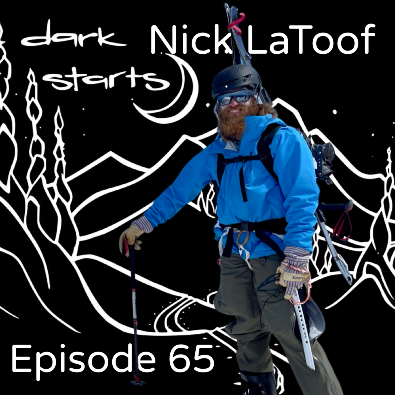 "Dirt Bagging it with Nick LaToof   Splitboarder, filmmaker, author of ""The Relentless Mindset,"" motivation over the last decade."