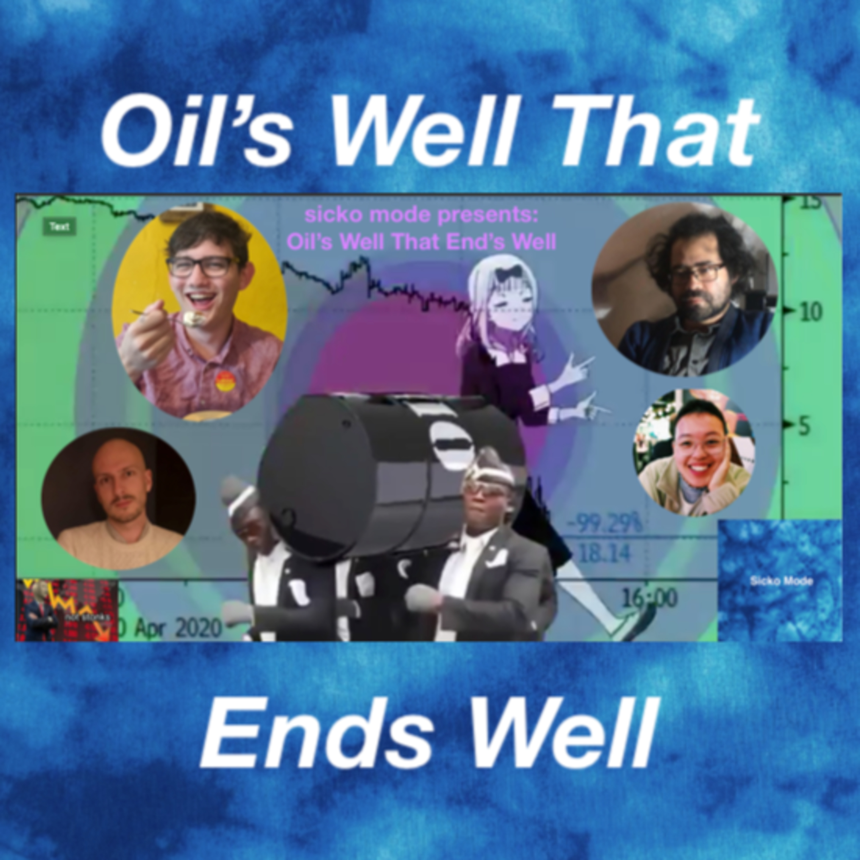 Episode 8: Oil's Well That End's Well