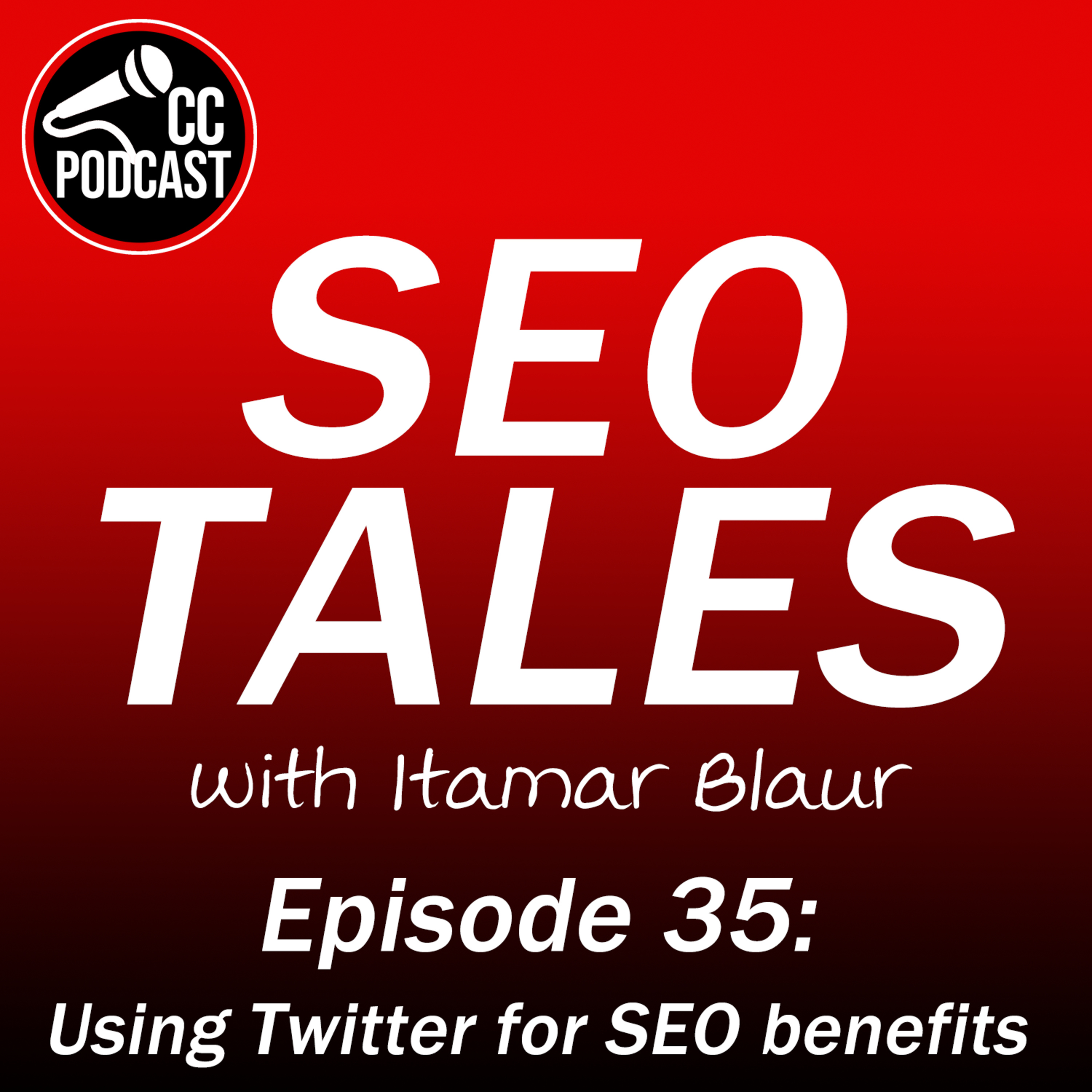 SEO Tales Episode 35 - Using Twitter for SEO benefits