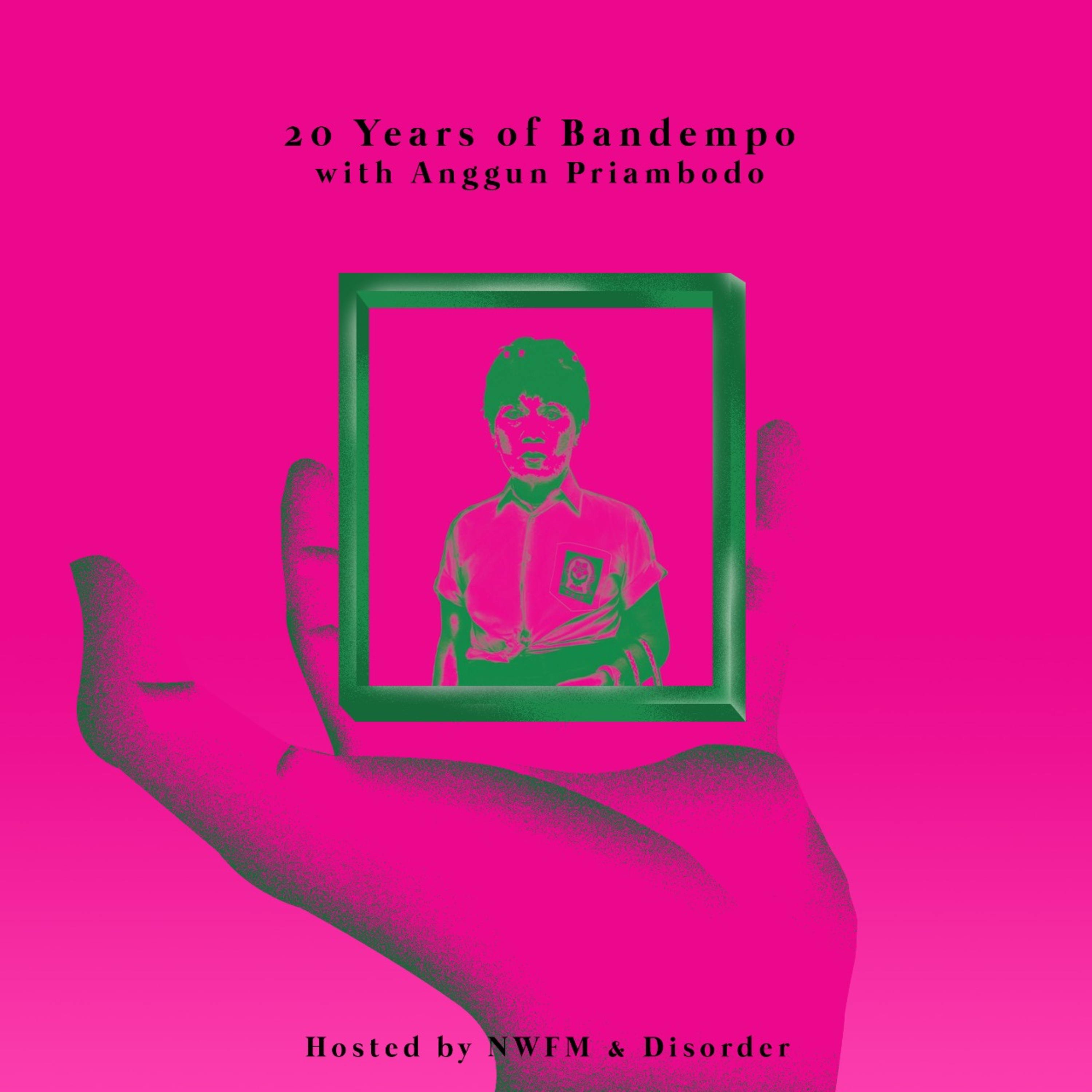 NWFM: 20 Years of Bandempo with Anggun Priambodo