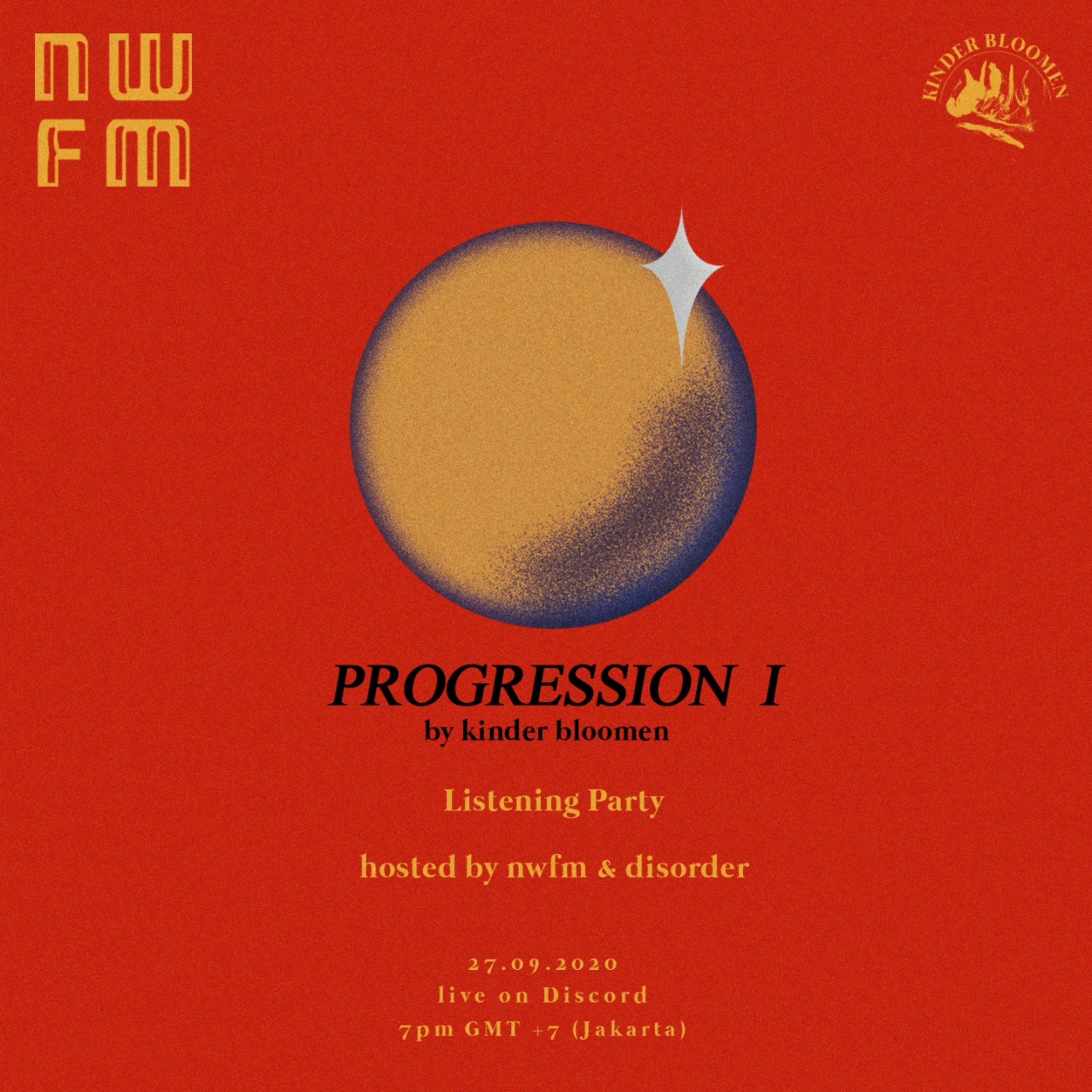 "NWFM Special: ""PROGRESSION I"" Listening Party, an EP by Kinder Bloomen"