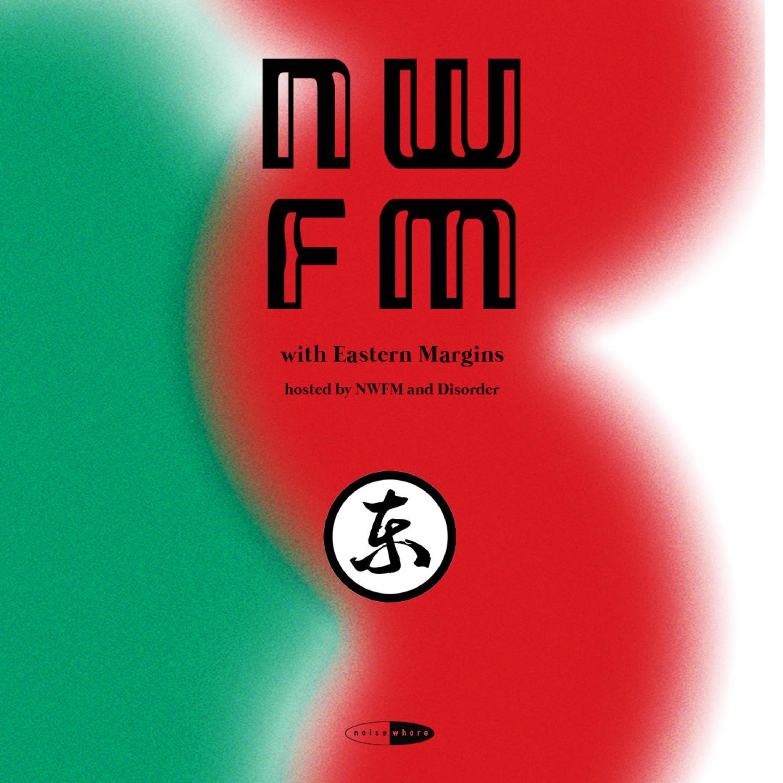 NWFM: Arya Rinaldo (Eastern Margins)