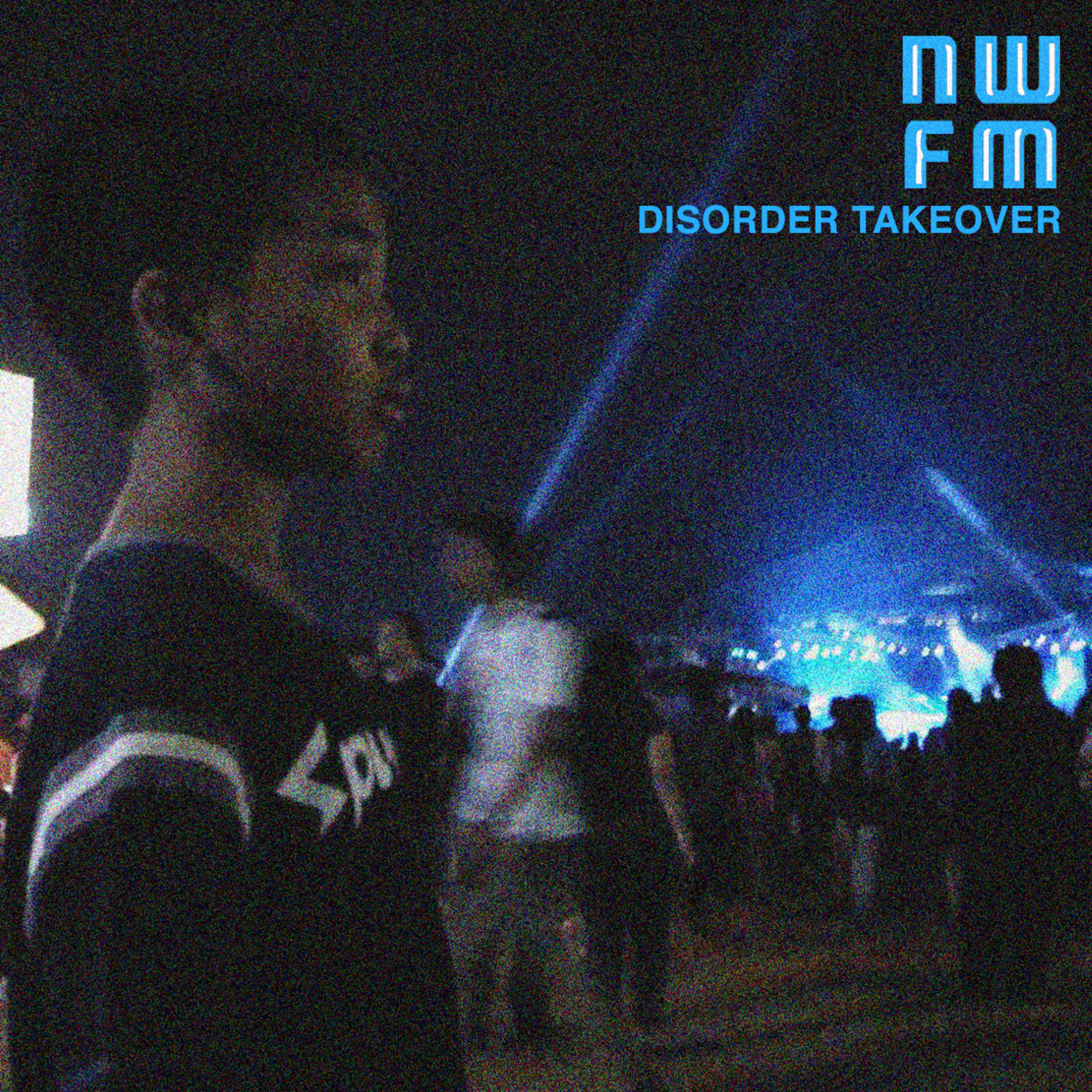 NWFM: Disorder Takeover