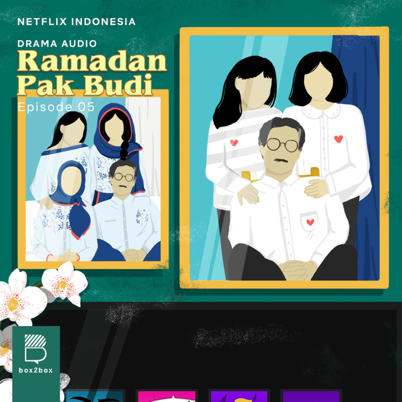 Ramadan Pak Budi Episode 05