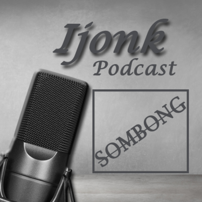 Podcast Sombong #Podcast