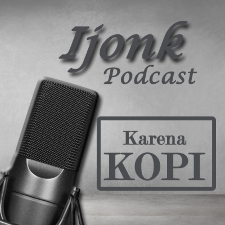 Podcast Karena KOPI #Podcast
