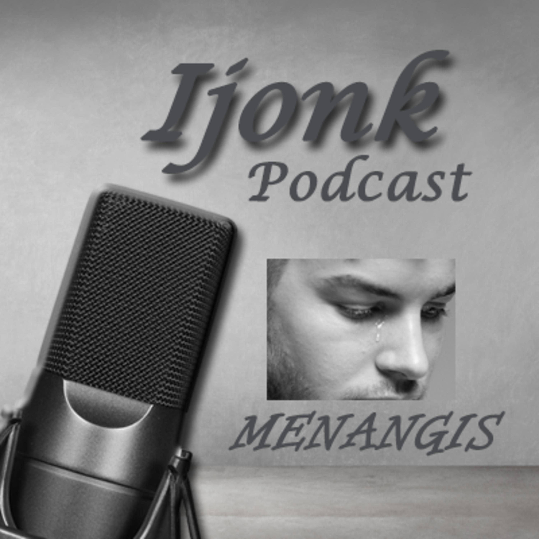 Podcast MENANGIS #Podcast