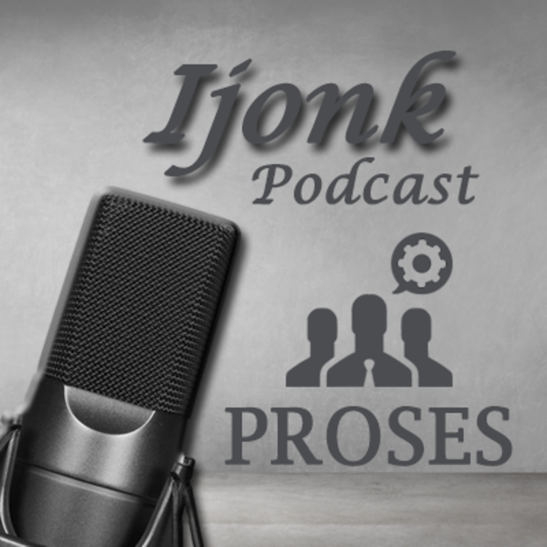 Podcast Proses #Podcast