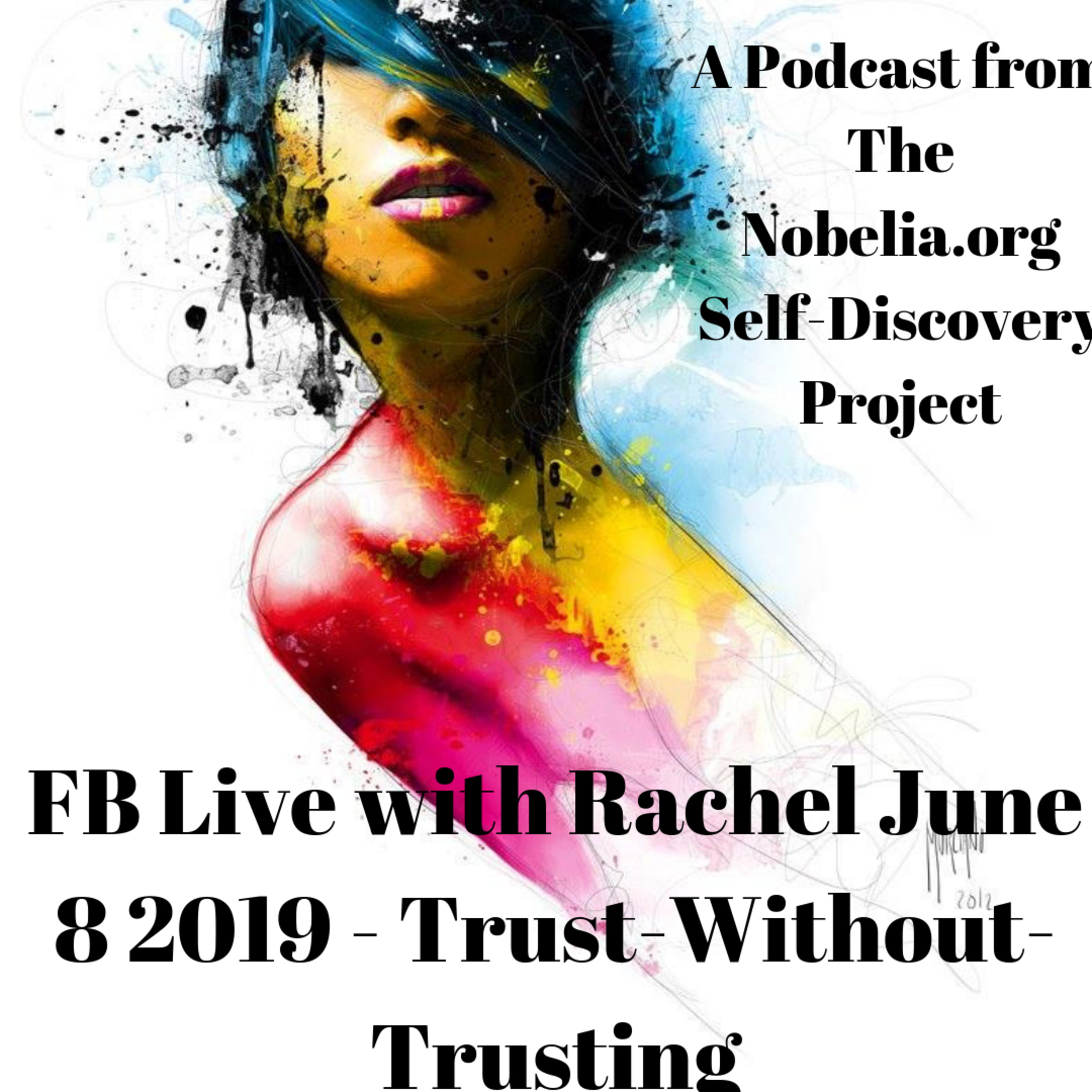 FB Live with Rachel June 8 2019 - Trust-Without-Trusting
