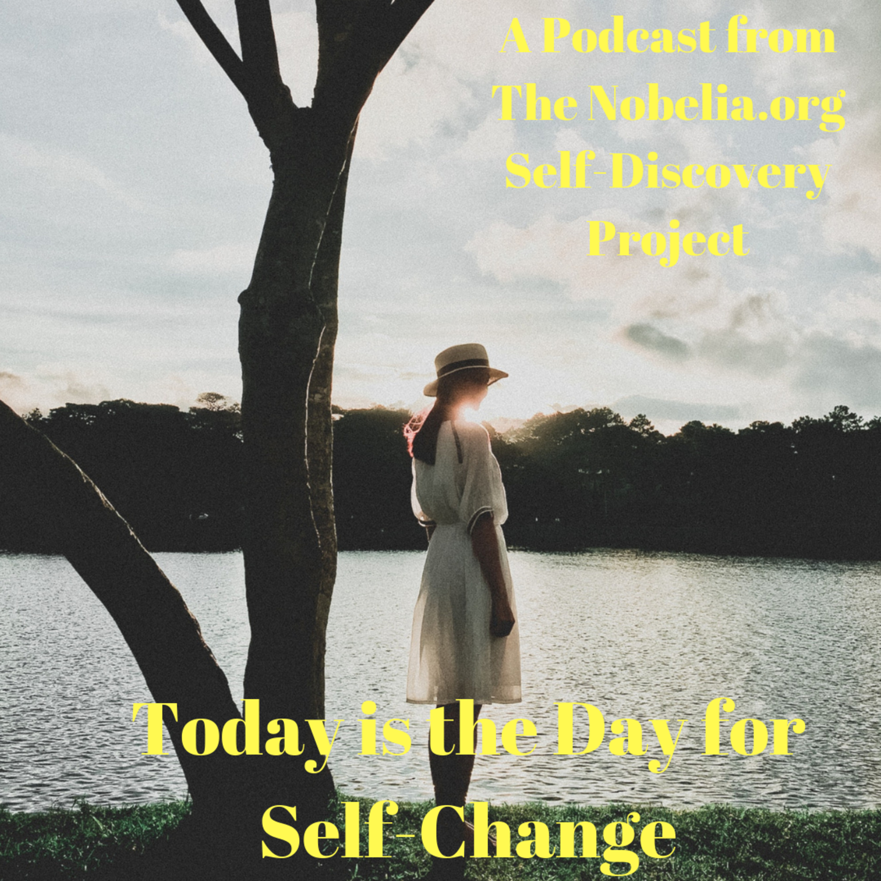 Today is the Day for Self-Change
