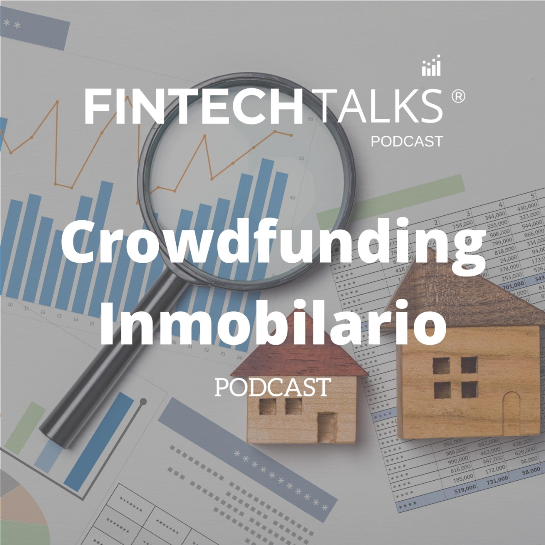 Ep. 23 Crowdfunding Inmobiliario