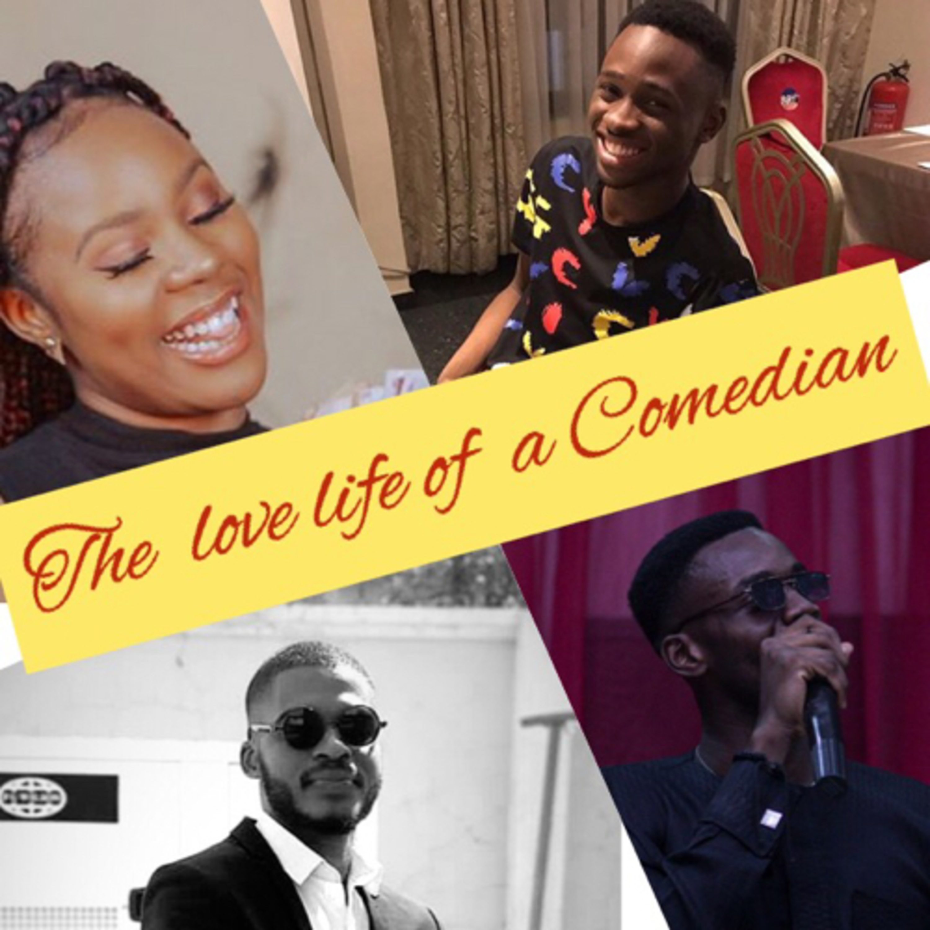 """""""The Love life of a Comedian"""" featuring Yeychi - (blogger)"""