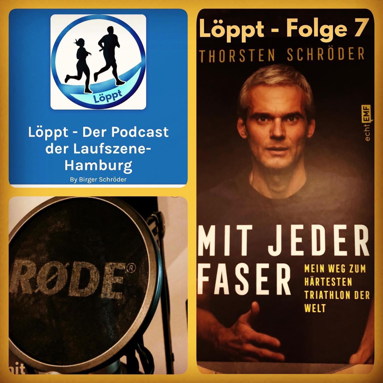 Löppt - Folge 7 mit Thorsten Schröder - Tagesschausprecher und Ironman