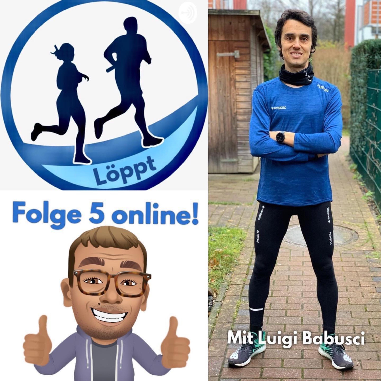 Löppt - Folge 5 mit Luigi Babusci - Hella Laufcupsieger und derzeit erfolgreichster Betriebssport-Langstreckler