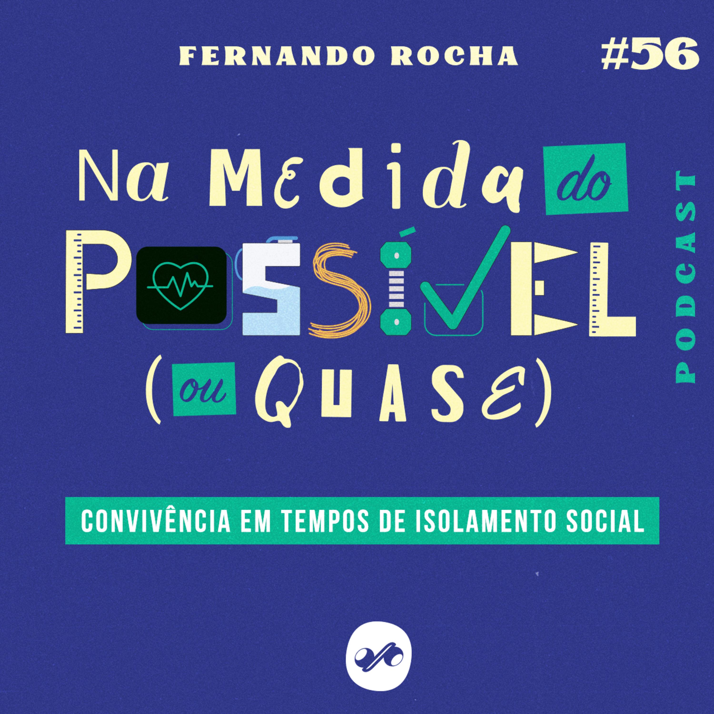 CONVIVÊNCIA EM TEMPOS DE ISOLAMENTO SOCIAL