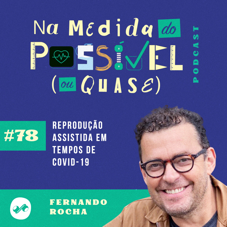 REPRODUÇÃO ASSISTIDA EM TEMPOS DE COVID-19
