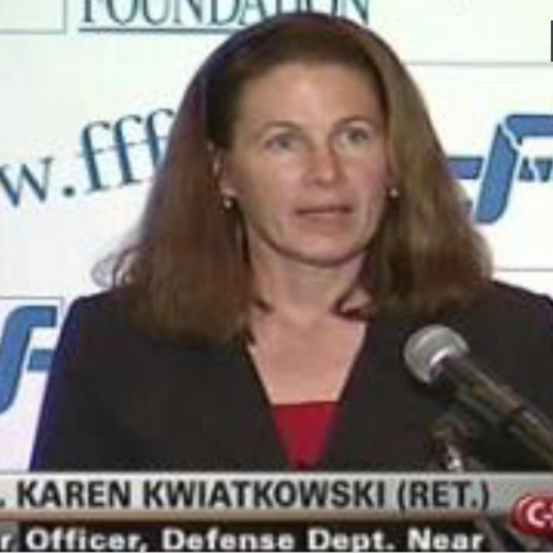 "Karen Kwiatkowski sums up initial layer of ""Deep State"""