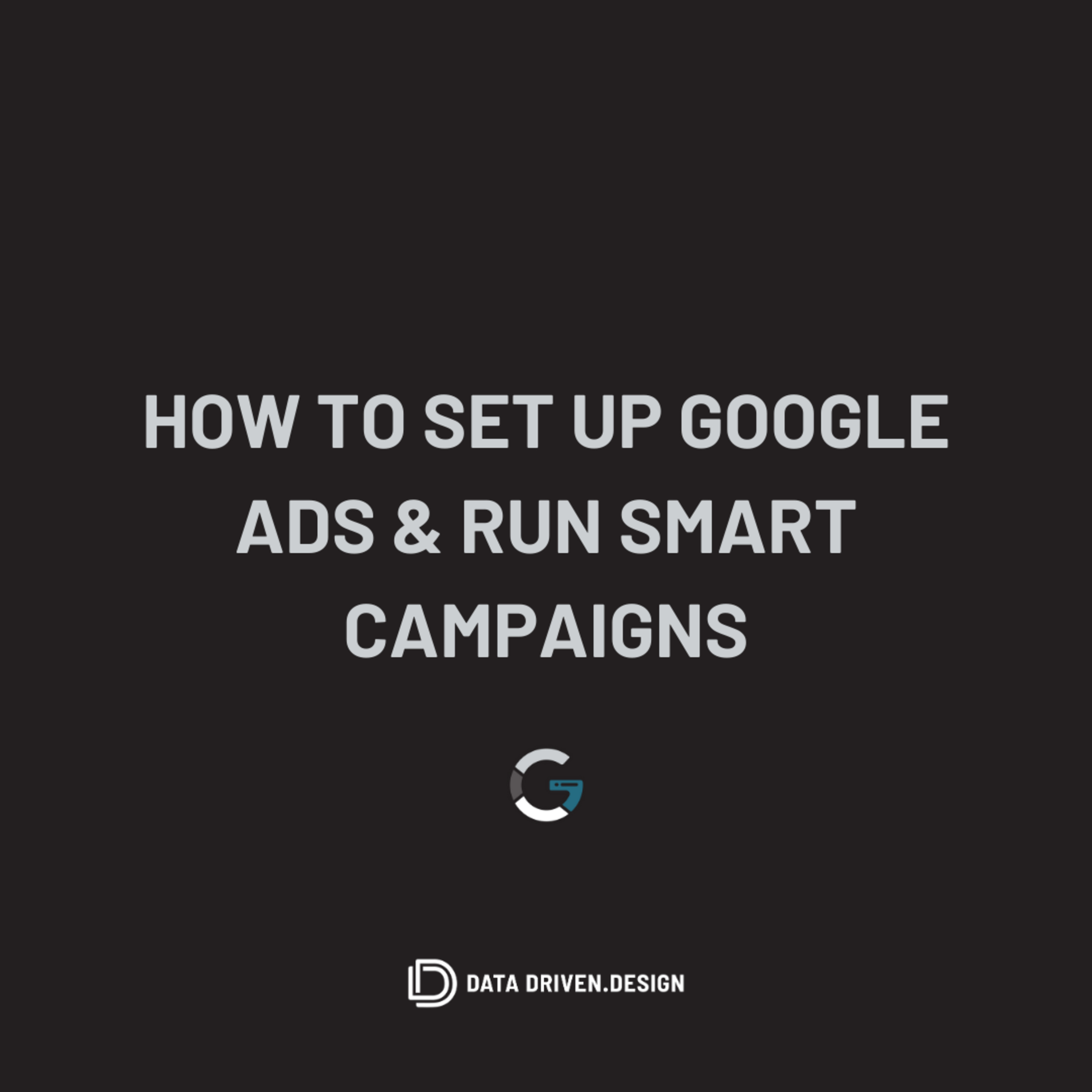 Episode 294: How to Set Up Google Ads and Run Smart Campaigns
