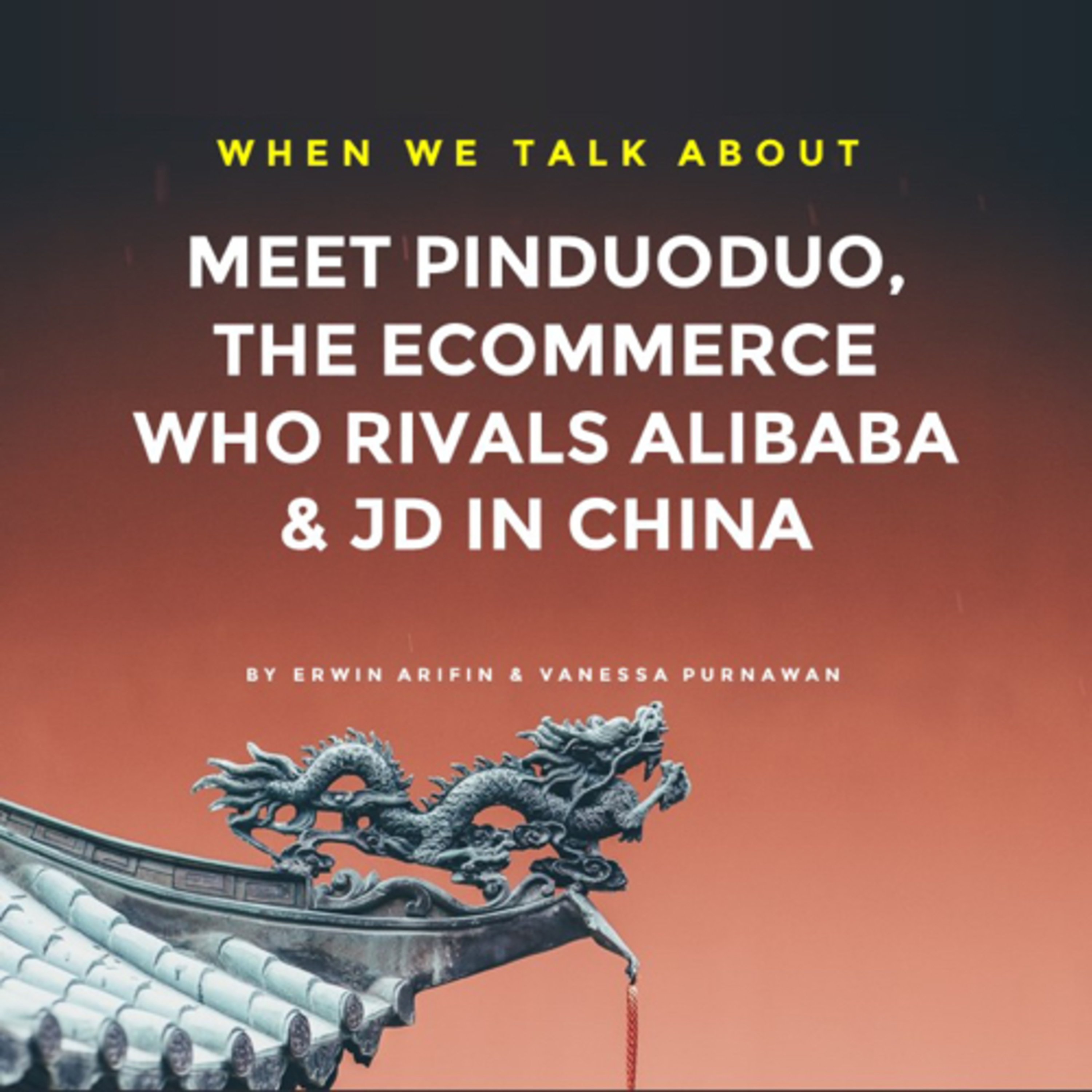 Meet Pinduoduo, the Ecommerce Who Rivals Alibaba & JD in China